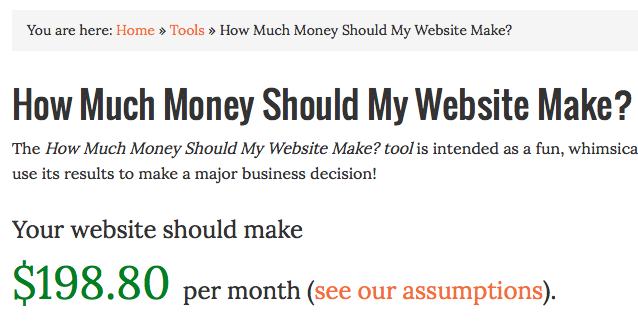How Much Money Should Your Website Make? Tool - results for MonetizePros.com