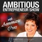 Annemarie Cross - Ambitious Entrepreneur Show