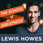 Lewis Howes - The School of Greatness