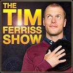 Tim Ferriss - The Tim Ferriss Show