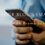 How to Boost Your Blog's Email List – Promo Box Review
