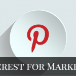 Pinterest for Marketers: A Very (P)Interesting Guide for Your Business